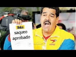 Maduro looting is approved